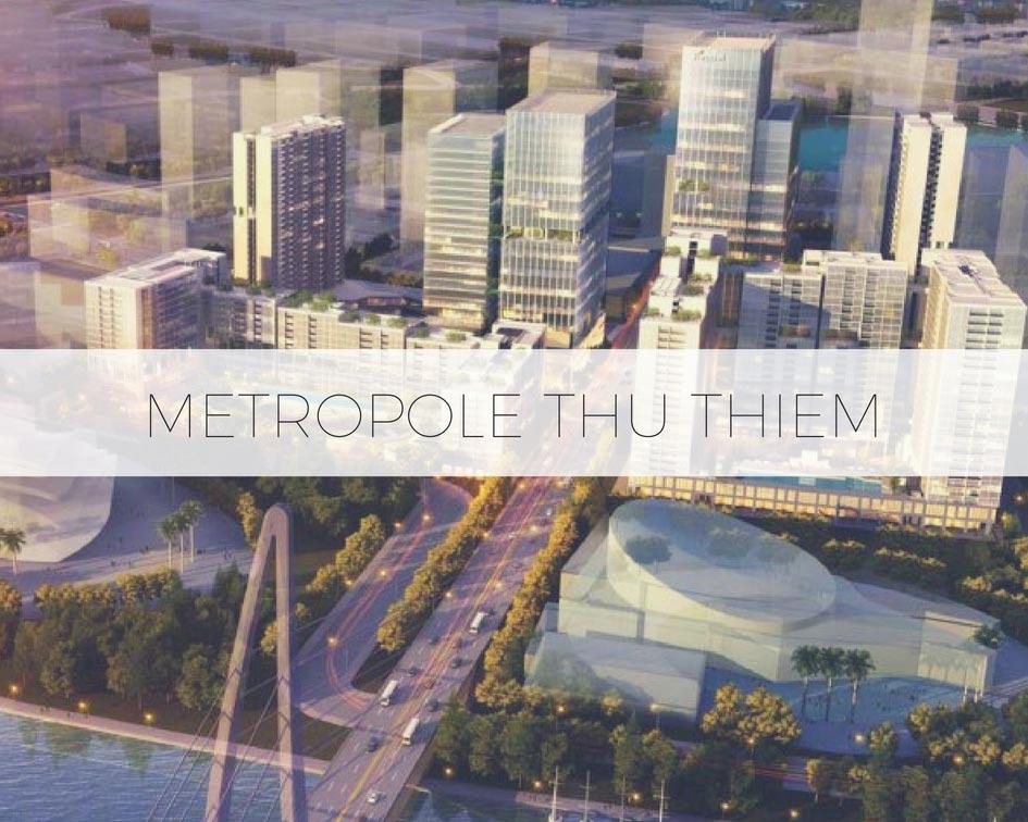 Hình phối cảnh tổng thể dự án Metropole Thủ Thiêm